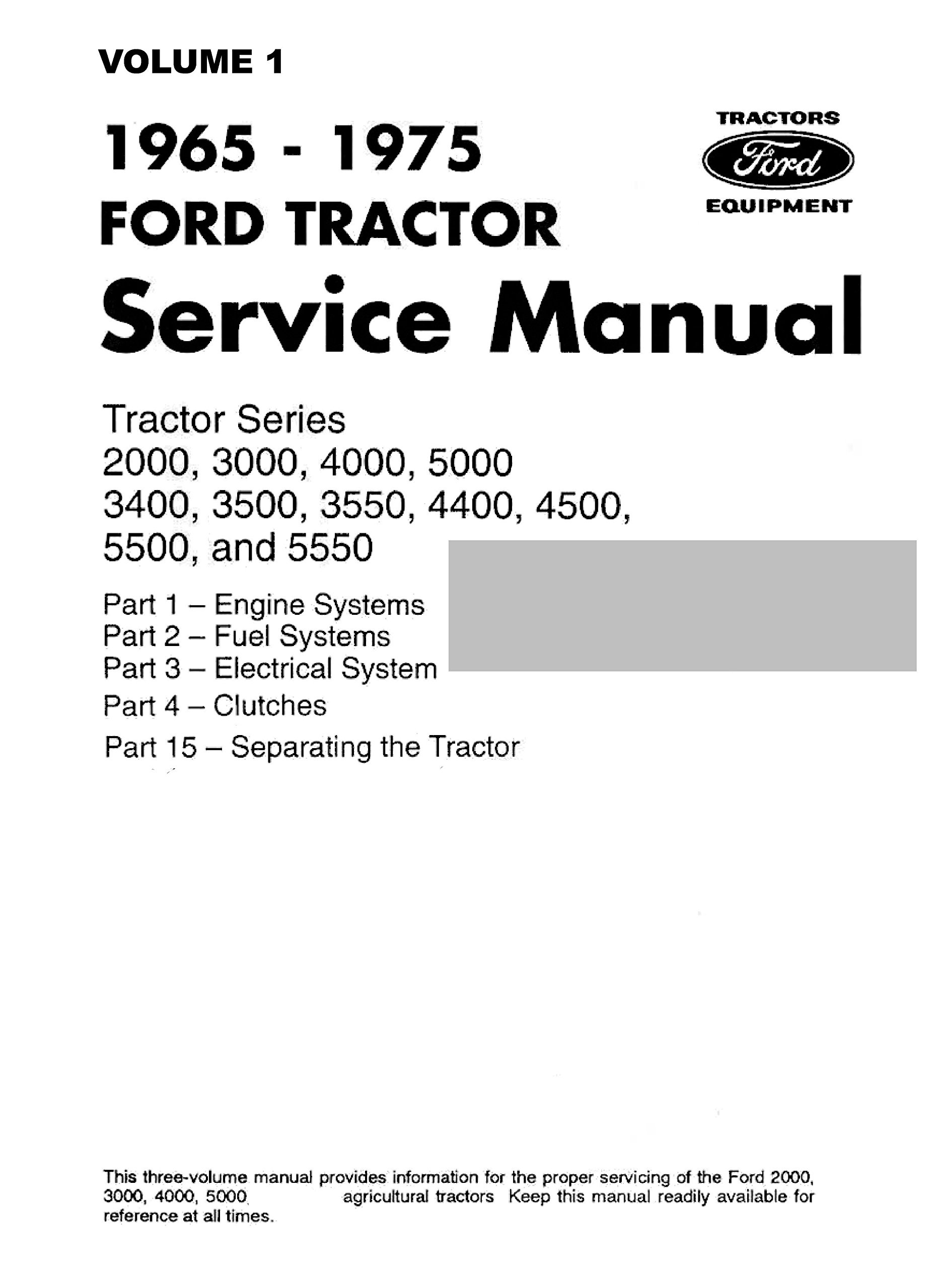Ford Tractor Series 2000, 3000, 4000, 5000, 3400, 3500, 3550, 4400, 4500,  5500, 5550 Service Manual: FORD: 0763616420067: Amazon.com: Books