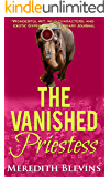 The Vanished Priestess (The Annie Szabo Mystery Series)