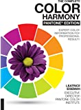 The Complete Color Harmony, Pantone Edition: Expert Color Information for Professional Results