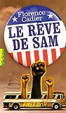 Le rêve de Sam (Pôle fiction)