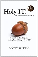 Holy IT! Kindle Edition