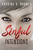 Sinful Intentions (Sin Series Book 3)