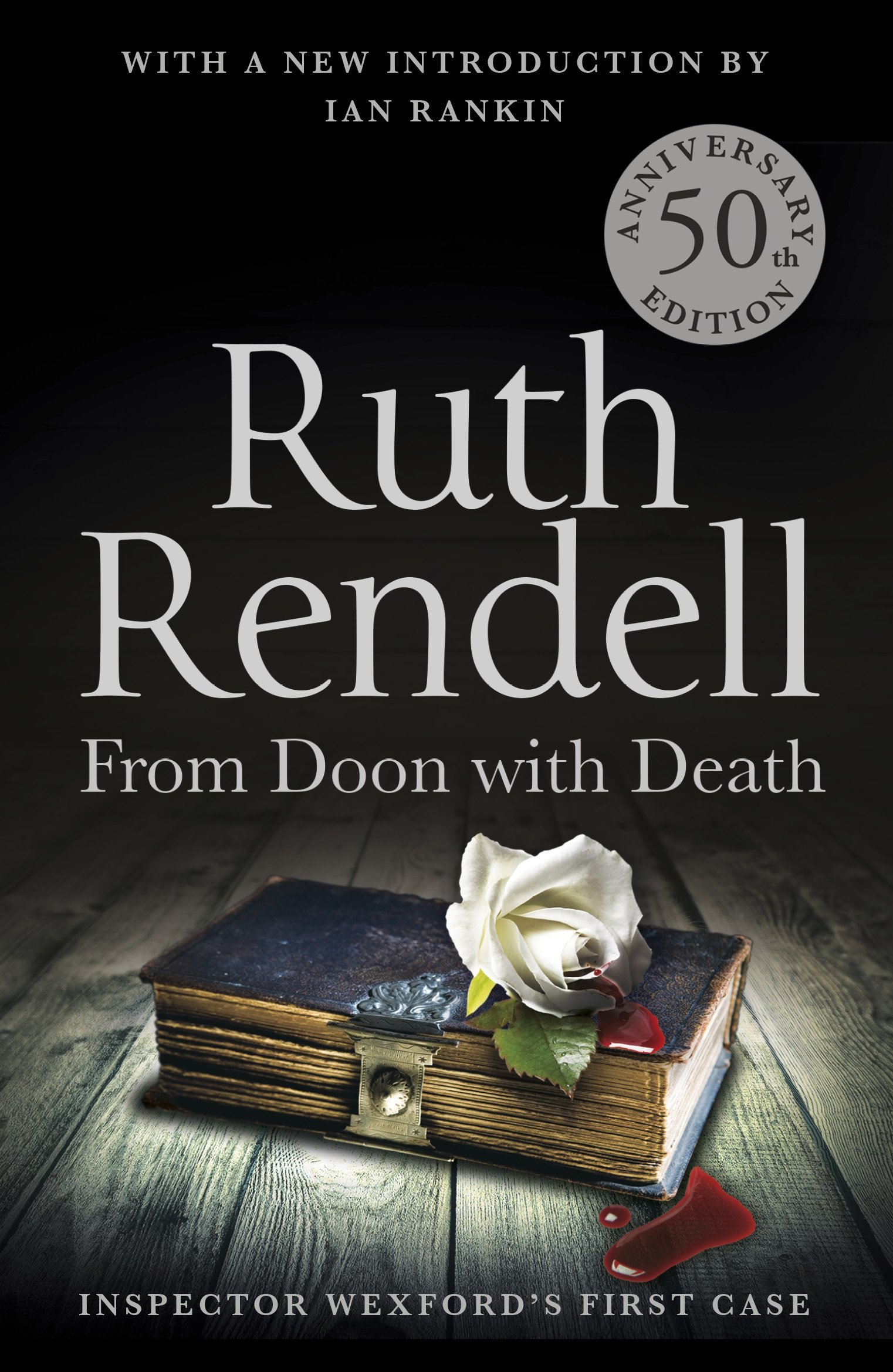 Download From Doon With Death: A Wexford Case - 50th Anniversary Edition PDF