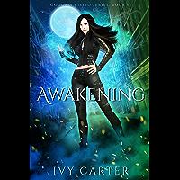 Awakening: A Paranormal Urban Fantasy Romance (Goddess Kissed Novel Book 1) (English Edition)