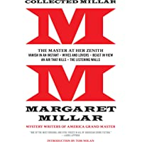 Collected Millar: The Master at Her Zenith: Vanish in an Instant; Wives and Lovers; Beast in View; An Air That Kills…