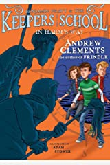 In Harm's Way (Benjamin Pratt and the Keepers of the School Book 4) Kindle Edition