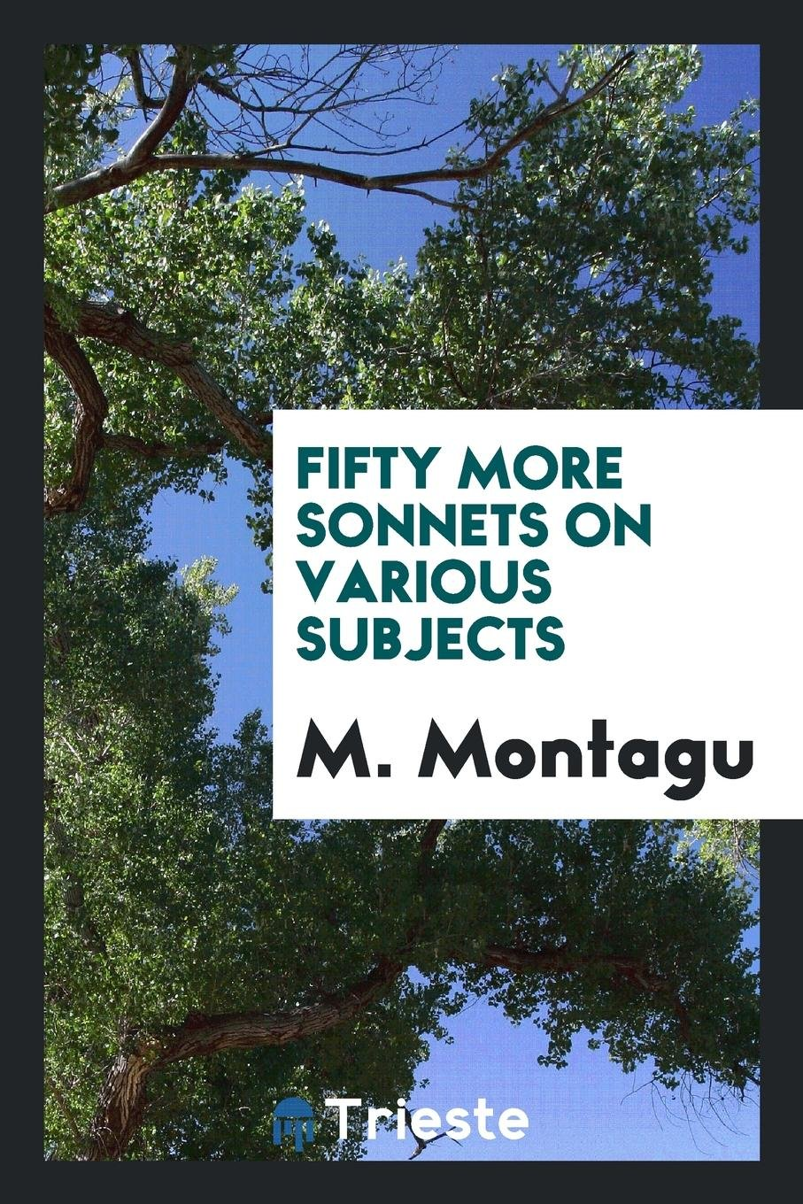 Read Online Fifty more sonnets on various subjects ebook