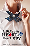 Gallagher Girls: Cross My Heart And Hope To Spy: Book 2