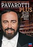 Lucian Pavarotti : Pavarotti Plus at the Royal Albert Hall