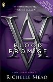 Vampire Academy: Blood Promise: 4