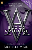 Vampire Academy: Blood Promise (English Edition)