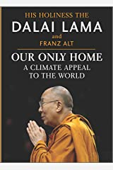 Our Only Home: A Climate Appeal to the World Kindle Edition