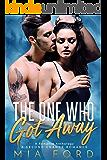 The One who got Away - A Romance Anthology: A Second Chance Romance