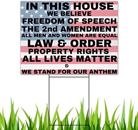 in This House We Believe in Freedom and Liberty Conservative 2nd Amendment Pro-America Yard Sign