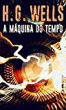 A máquina do tempo (Portuguese Edition)