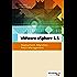 VMware vSphere 6.5: Deployment, Migration, Patch-Management