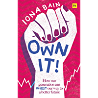 Own It!: How our generation can invest our way to a better future (English Edition)