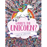 Where's the Unicorn?: A Magical Search Book (A Remarkable Animals Search Book) (Volume 1)
