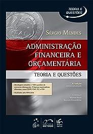 Administração Financeira e Orçamentaria - Teoria e Questões