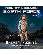 Earth Force: Relict Legacy, Book 1
