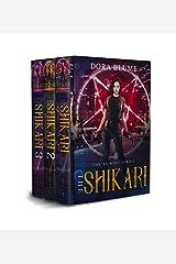 The Shikari Box Set: The Complete Urban Fantasy Action Adventure: (The Shikari Series Books 1-3) Kindle Edition