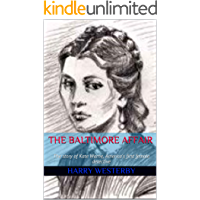 The Baltimore Affair: The story of Kate Warne, America's first female detective