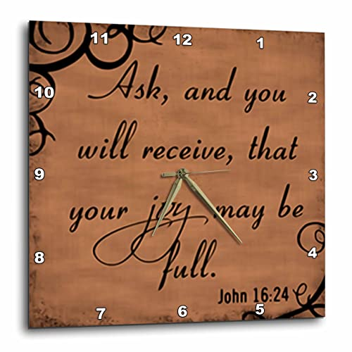 3dRose dpp_150076_3 Bible Verse John 16-24 Brown Background Bible Christian Inspirational Saying Wall Clock, 15 by 15-Inch