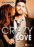 Crazy Love (French Edition)