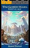 The Goblin Wars Part Three: Rebirth of a God