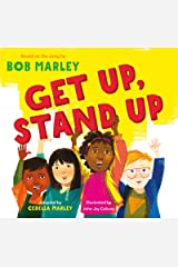 Get Up, Stand Up: (Preschool Music Book, Multicultural Books for Kids, Diversity Books for Toddlers, Bob Marley Children's Books) Kindle Edition