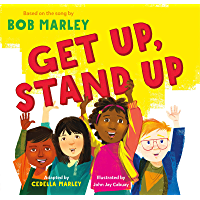 Get Up, Stand Up: (Preschool Music Book, Multicultural Books for Kids, Diversity Books for Toddlers, Bob Marley Children…