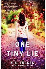 One Tiny Lie: A Novel (The Ten Tiny Breaths Series Book 3) Kindle Edition