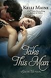 Take This Man: A Give & Take Novella
