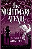 The Nightmare Affair (Arkwell Academy Book 1)