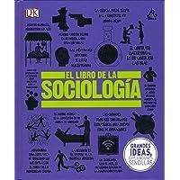 El libro de la sociología (Serie Grandes ideas)