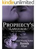 Prophecy's Language (Prophecy Series Book 4)