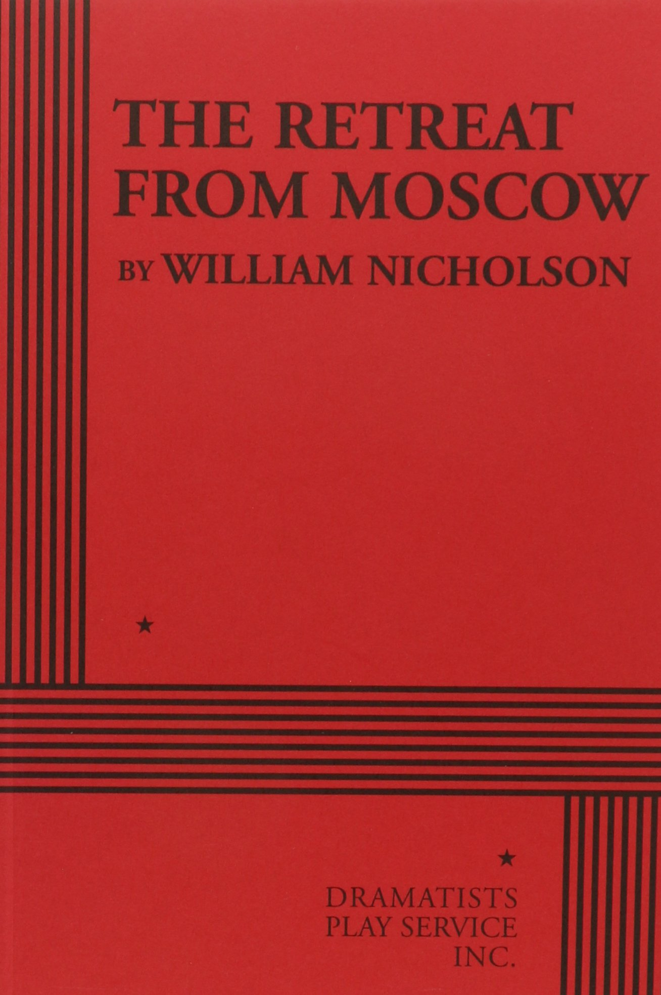 Download The Retreat from Moscow - Acting Edition (Acting Edition for Theater Productions) ebook