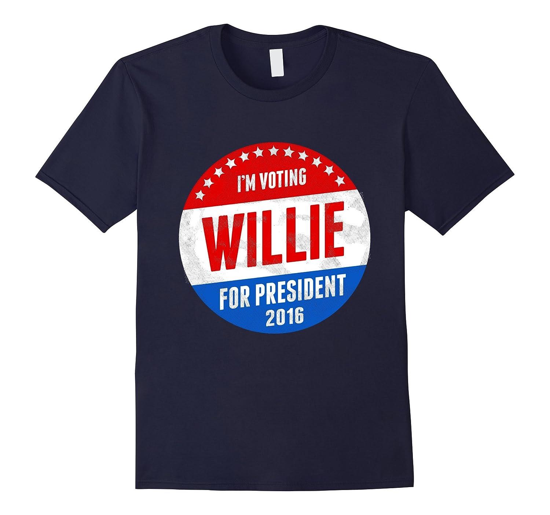 Willie For President 2016 T-Shirt - Im Voting Willie Shirt-Art
