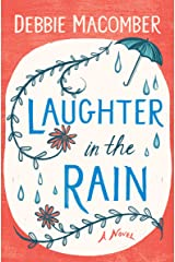 Laughter in the Rain: A Novel (Debbie Macomber Classics) Kindle Edition