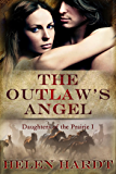 The Outlaw's Angel (Daughters of the Prairie Book 1)