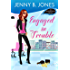 Engaged in Trouble (An Enchanted Events Mystery Book 1)
