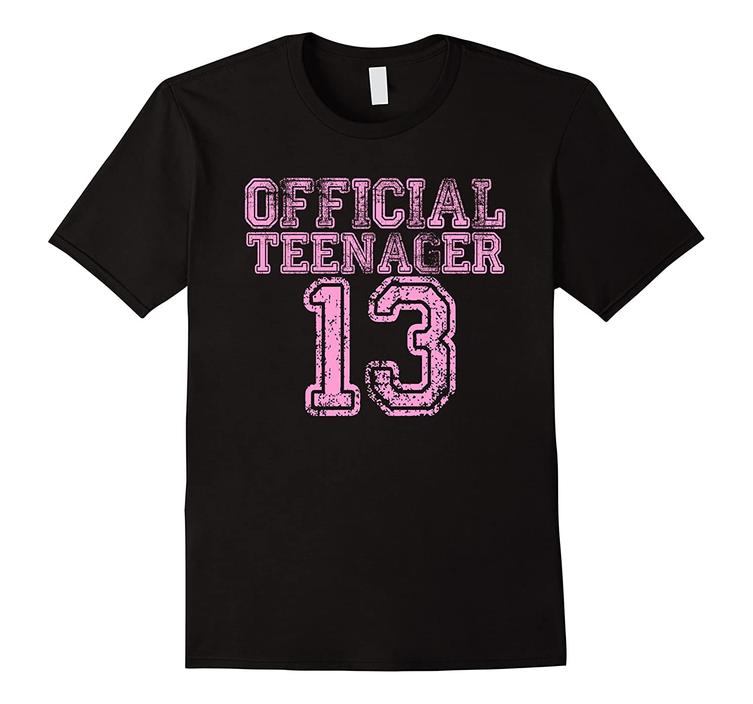 Official Teenager T Shirt - Funny 13th Birthday Girls Pink-azvn