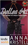 Dallas Fire & Rescue: Dallas Hit (Kindle Worlds Novella) (Fab Five Series Book 11)
