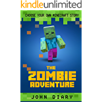 Choose Your Own Minecraft Story: The Zombie Adventure