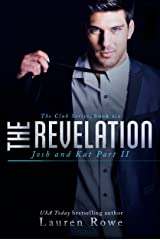 The Revelation: Josh and Kat Part II (The Club Series Book 6) Kindle Edition