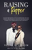 Raising A Rapper