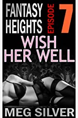 Wish Her Well (Fantasy Heights Book 7) Kindle Edition