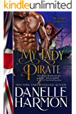 My Lady Pirate (Heroes of the Sea Book 3)