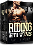RIDING WITH WOLVES: The Complete 5 Books MC Romance Series