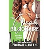 The Good Billionaire: A Grumpy Doctor Second Chance Romance (Lords of Gotham Book 1)